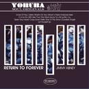 Return To Forever/Jimmy Abney