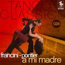 A mi madre/O.T. Francini-Pontier