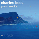 Piano Works/Charles Loos