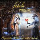 Russische Märchen mit Musik/Fabula Musica