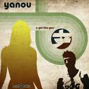 A Girl Like You/Yanou