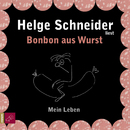 Bonbon aus Wurst/Helge Schneider