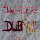 Dub Mahal/John Silence
