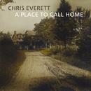 A Place To Call Home/Chris Everett