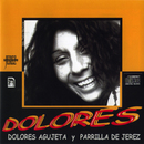 Dolores/Dolores Agujeta y Parrilla de Jerez