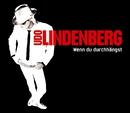 Wenn du durchhängst (Maxi)/Udo Lindenberg