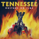 Guitars On Fire/Tennessee
