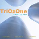 Himmelsklänge/TriOzOne