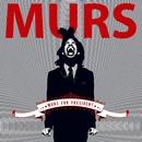 Murs For President/Murs
