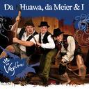 Vogelfrei/Da Huawa, da Meier und I
