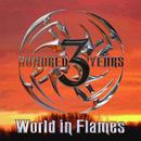 World In Flames/Three Hundred Years