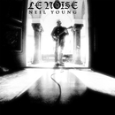 Le Noise/Neil Young with Crazy Horse