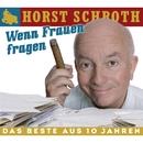 Wenn Frauen fragen/Horst Schroth