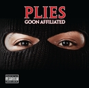 Goon Affiliated/Plies