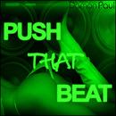 Push That Beat (Part 2)/Damon Paul