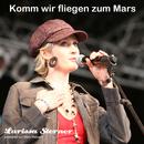 Komm wir fliegen zum Mars/Larissa Sterner