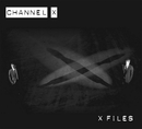 X Files/Channel X