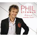 Du bist wie ein unendlicher Sommer/Phil Stewman