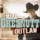 Outlaw/Mark Chesnutt