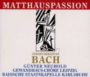 Johann Sebastian Bach: Matthäus-Passion/Gewandhauschor Leipzig, Badische Staatskapelle, Michael Nowak, Thomas Mohr