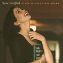 Other Voices, Other Rooms/Nanci Griffith
