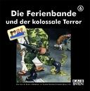 Die Ferienbande und der kolossale Terror - Folge 6/Die Ferienbande