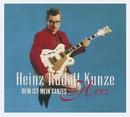 Dein ist Mein ganzes Herz [Deluxe Edition]/Heinz Rudolf Kunze