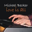 Love is all/Michael Becker