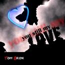 You Still My Love/Tom Brox
