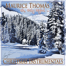 Oh, Holy Night - Christmas Instrumentals/Maurice Thomás
