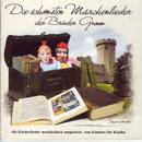 Die schönsten Märchenlieder der Brüder Grimm/Kinderchor der Emmaus Kirche Kassel