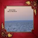 Bella Musica/maxatmo