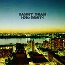 Big Foot/Danny Toan