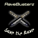 Save The Rave/Rave Busterz