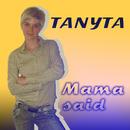 Mama Said/Tanyta