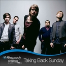 Rhapsody Sessions EP/Taking Back Sunday