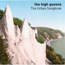 The Urban Songbook/The High Queens