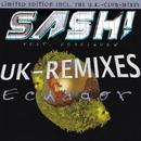 Ecuador - U.K. Remixes E.P./SASH ! Feat. RODRIGUEZ