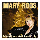 Maria durch ein Dornwald ging/Mary Roos