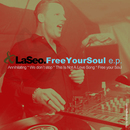 Free Your Soul E.P./LaSeo