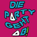 Die Party geht ab! (Teil 2)/Die Brandung