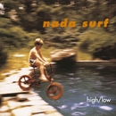 High/Low/Nada Surf