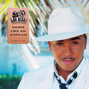 Dance Like An African [The Worldcup Football Song]/Lou Bega