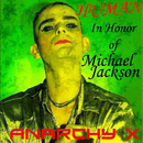 Human - In Honor Of Michael Jackson - AnarchyX/AnarchyX