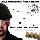 Maschine Soldier [Basic Version]/Dennis Bunzeck
