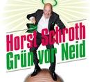 Grün vor Neid/Horst Schroth