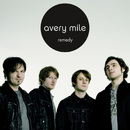Remedy/Avery Mile