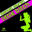 Little Bitch/Manuel Lauren