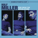 Kein Grund zur Veranlassung - Directors Cut/Rolf Miller