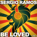 Be Loved/Sergio Ramos